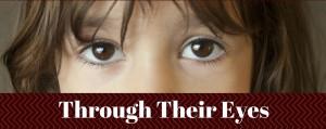 Through Their Eyes Header
